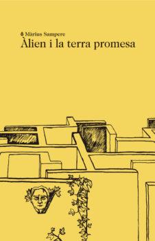 ÀLIEN I LA TERRA PROMESA, de Màrius Sampere