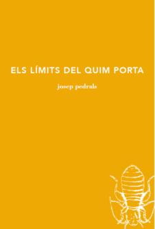 ELS LÍMITS DEL QUIM PORTA, de Josep Pedrals