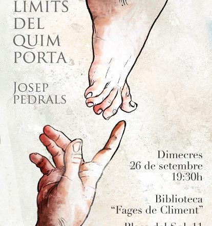 ELS LÍMITS DEL QUIM PORTA de Josep Pedrals a Figueres (26.09.18)